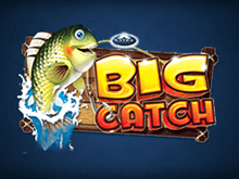 Азартная игра Big Catch